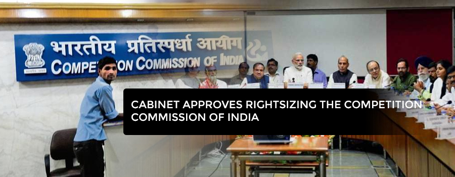 Cabinet approves rightsizing the Competition Commission of