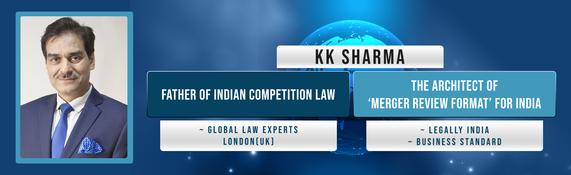 Father of indian competition law, global law experts, london, the architect of 'merger review format' for india, legally india, business standard
